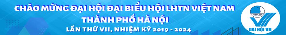 banner-dai-hoi-lhtn-tp-ha-noi-lan-thu-vii