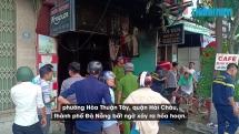 Hú vía: Nhà cháy tan hoang, gia đình Đà Nẵng 5 người không ai hay biết