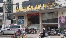 Điều tra hoạt động phẫu thuật thẩm mỹ của Bệnh viện An Việt