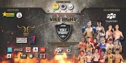 Khởi động giải võ thuật Võ Đài Việt – Viet Fight mùa 1