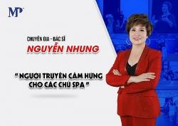 """CEO Nguyễn Nhung """" Lựa chọn sản phẩm chất lượng giúp spa thành công"""""""