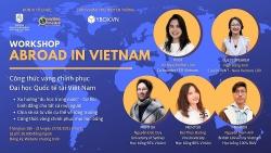 Chinh phục các trường đại học quốc tế tại Việt Nam: Khó hay dễ?