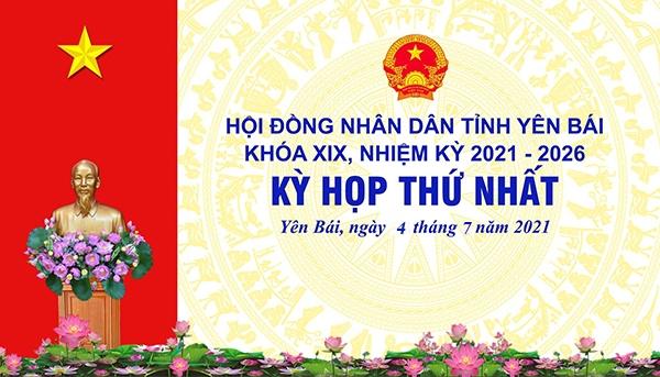 Khai mạc họp kỳ họp thứ nhất, HĐND tỉnh Yên Bái nhiệm kỳ 2021 - 2026