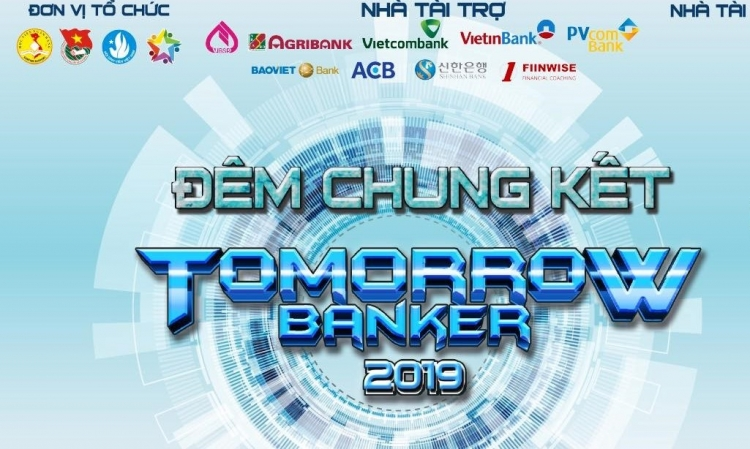 Tomorrow Banker 2019: Đội giành quán quân 1k thuộc Học viện Ngân hàng