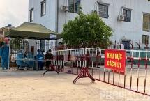 Việt Yên - Bắc Giang: Không chủ quan trước đại dịch, tiếp tục cách ly chờ chỉ thị mới