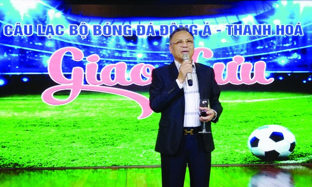 Ông Cao Tiến Đoan, Chủ tịch CLB Đông Á Thanh Hóa
