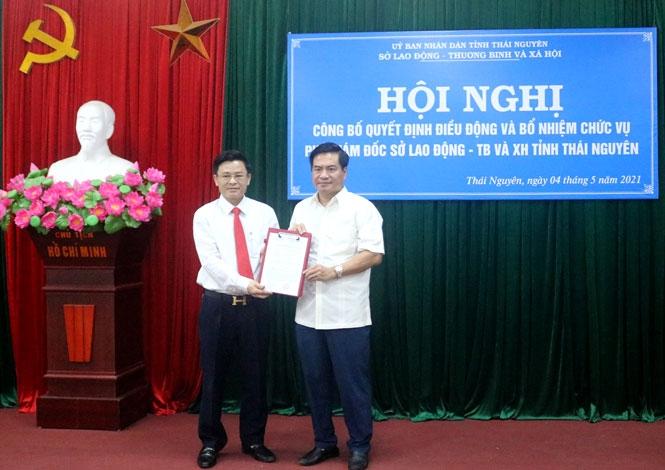 Bổ nhiệm Phó Giám đốc Sở LĐ - TB&XH Thái Nguyên