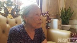 Cụ bà 84 tuổi tại Bắc Giang không đủ điều kiện được hưởng chế độ Người có công?