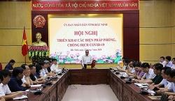"""Bắc Ninh """"khởi động lại"""" công tác phòng chống dịch Covid-19"""