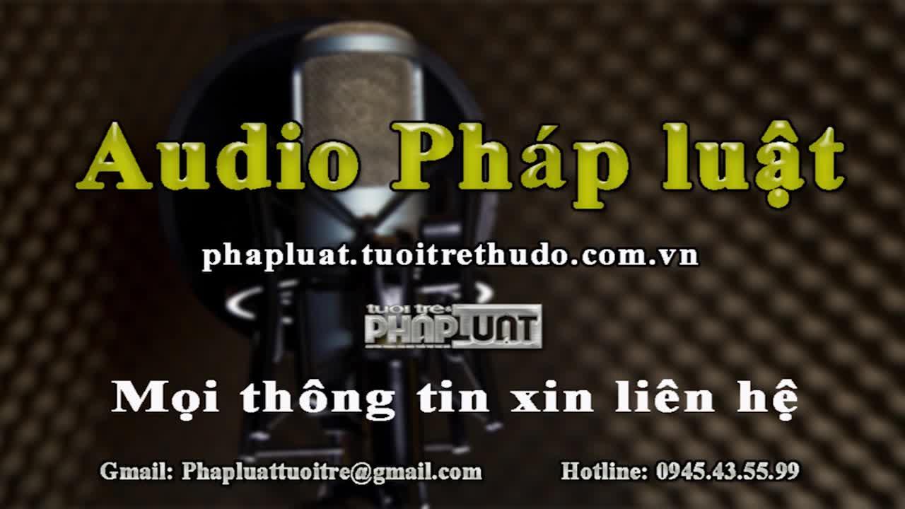 audio phap luat ngay 1110 truy na doi tuong lua ban phu nu ra nuoc ngoai ban dam