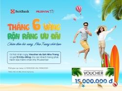 SeAbank tặng Voucher du lịch 15 triệu đồng cho khách hàng mua bảo hiểm