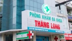 Phòng khám Đa khoa Thăng Long bị xử phạt sau phản ánh của Tuổi trẻ và Pháp luật