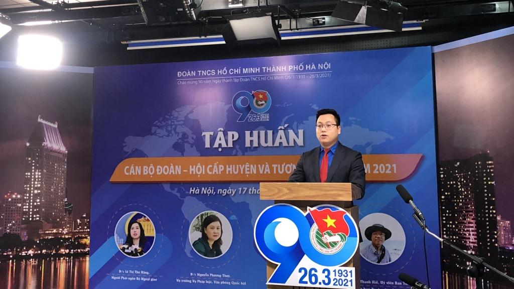 Đồng chí Trần Quang Hưng, Phó Bí thư thành đoàn Hà Nội phát biểu chỉ đạo