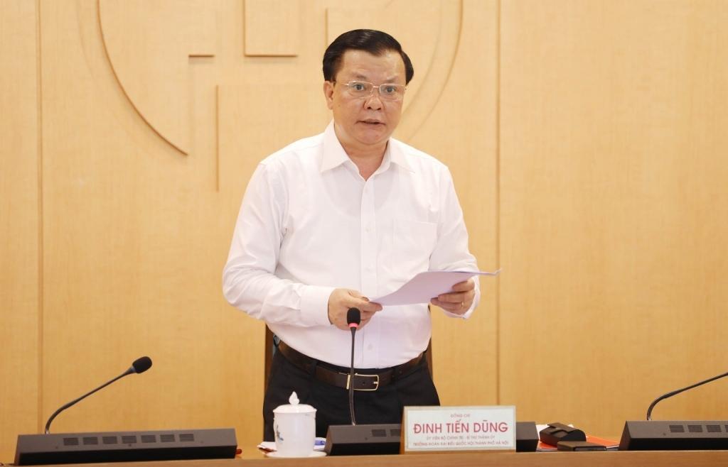 Bí thư Thành ủy Hà Nội Đinh Tiến Dũng: Phải thượng tôn pháp luật trong phòng, chống dịch