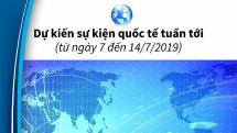 Dự kiến sự kiện quốc tế tuần tới (từ ngày 7 đến 14/7/2019)