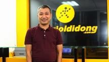 Tổng giám đốc Trần Kinh Doanh muốn nâng sở hữu tại Thế Giới Di Động