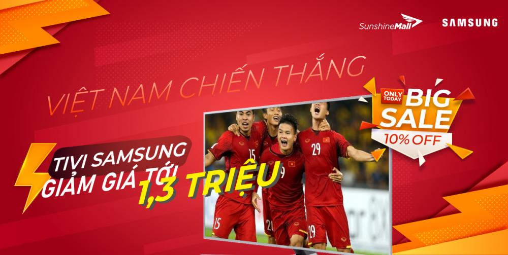 Sunshine Mall hòa nhịp cùng tuyển Việt Nam, đồng loạt giảm giá cực sốc tivi Samsung