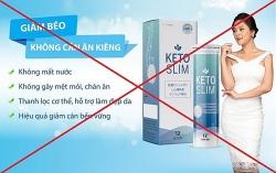 Cảnh báo quảng cáo thực phẩm bảo vệ sức khỏe Keto Slim lừa dối người tiêu dùng