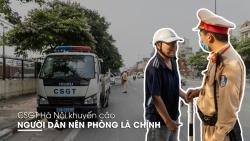 Dịch phức tạp: CSGT Hà Nội khuyến cáo người dân nên phòng là chính