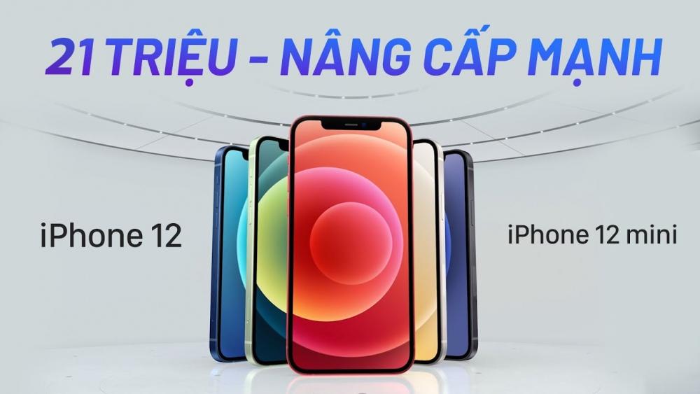 iPhone 12 ra mắt: nhiều nâng cấp, giá từ 21 triệu
