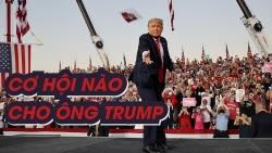 """Cơ hội nào để ông Donald Trump """"lật ngược thế cờ""""?"""
