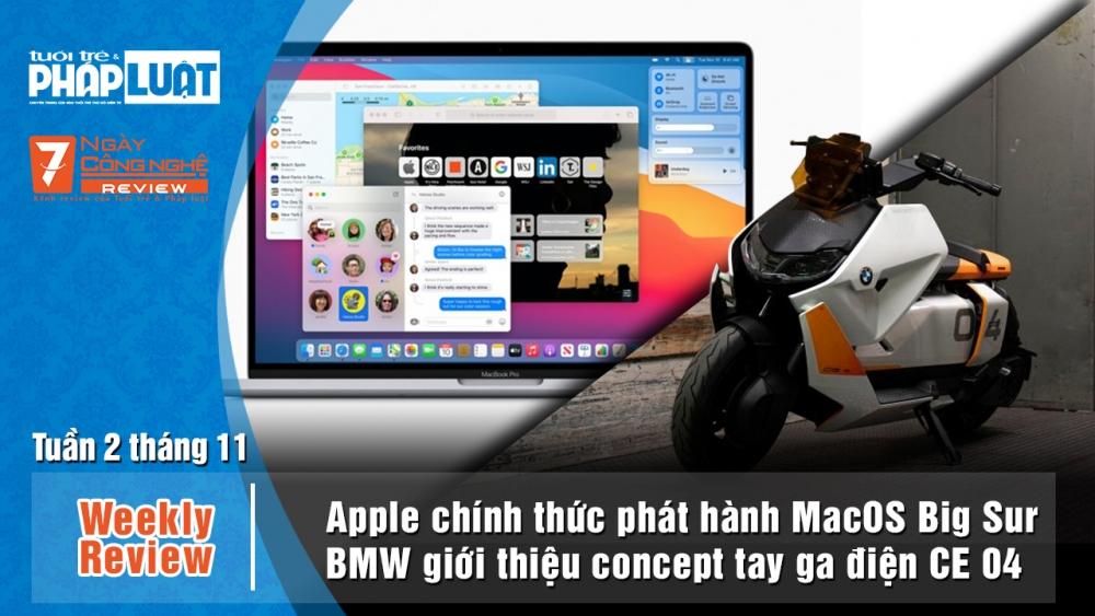 Weekly Review: Apple ra mắt MacOS Big Sur, Mỹ vô hiệu luật cấm TikTok