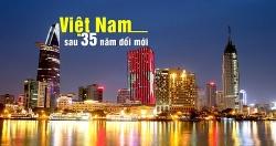 """Việt Nam """"chuyển mình"""" sau 35 năm đổi mới"""