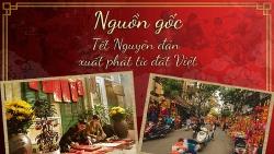 Tết Nguyên đán bắt nguồn từ Việt Nam