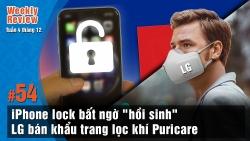 "Weekly Review #54: iPhone lock ""hồi sinh"", LG bán khẩu trang Puricare"