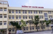 Kỷ luật ban lãnh đạo Trường THPT Chuyên Lam Sơn