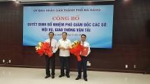 Sở Giao thông vận tải và Nội vụ của TP Đà Nẵng có Phó Giám đốc mới
