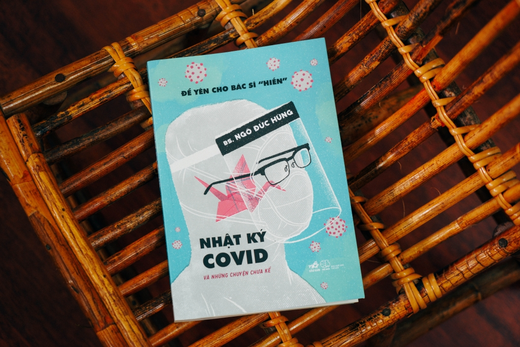 Ra mắt cuốn sách kể về Covid-19 từ lăng kính của một bác sĩ ở tâm dịch