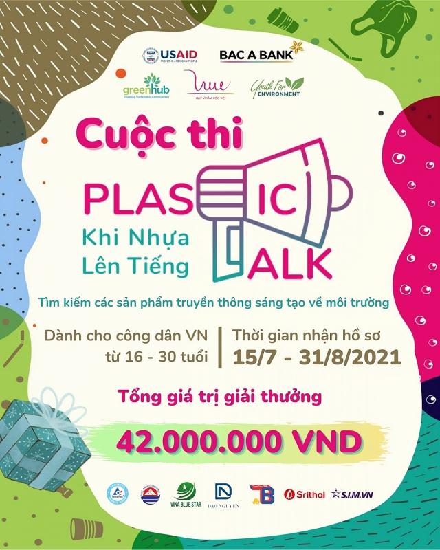 Plastic Talk - Huy động người trẻ sáng tạo thông điệp truyền thông vì môi trường