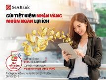 Gửi tiết kiệm nhận vàng tại SeaBank