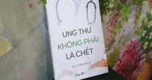 sach ung thu khong phai la chet chua ra mat nhieu nha khoa hoc da lo ngai nguy hiem cho benh nhan
