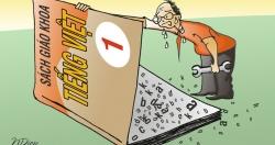 Cần chặt chẽ hơn quy trình biên soạn, thẩm định, phê duyệt sách giáo khoa